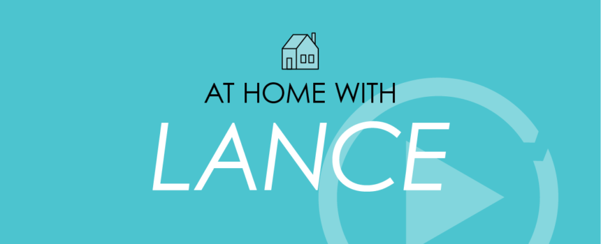 At Home with Lance Header